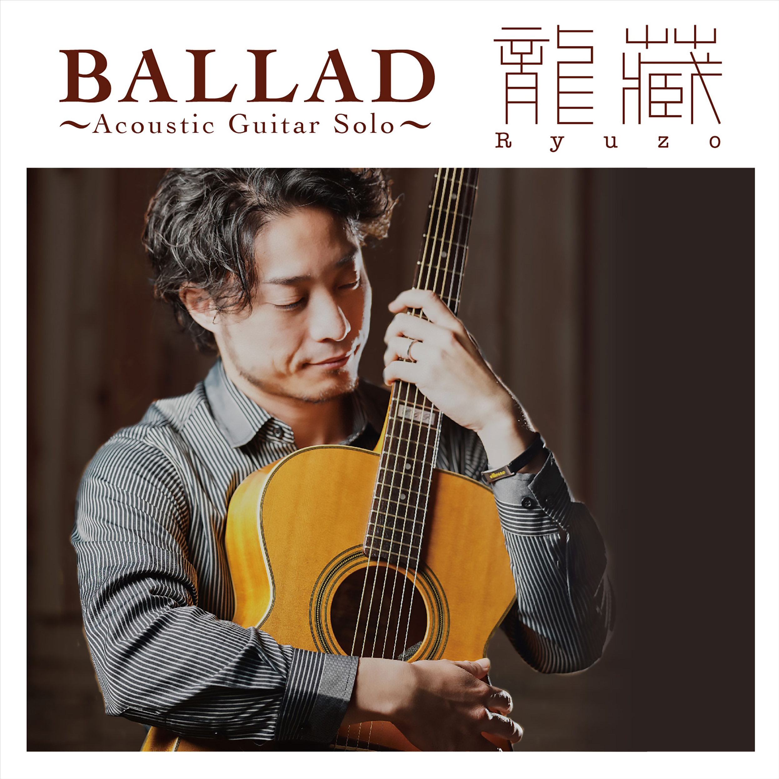 龍藏 Ryuzo BALLAD〜Acoustic Guitar Solo〜 CD