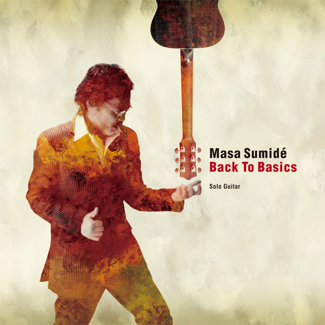 Masa Sumide(住出勝則)・Back To Basics・CD