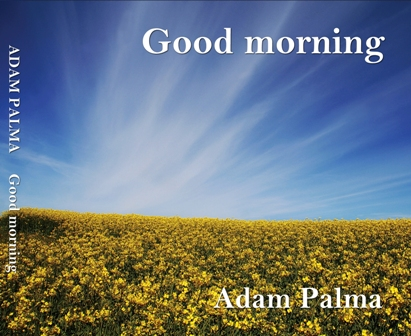 Adam Palma(アダム パルマ)・Good morning・CD