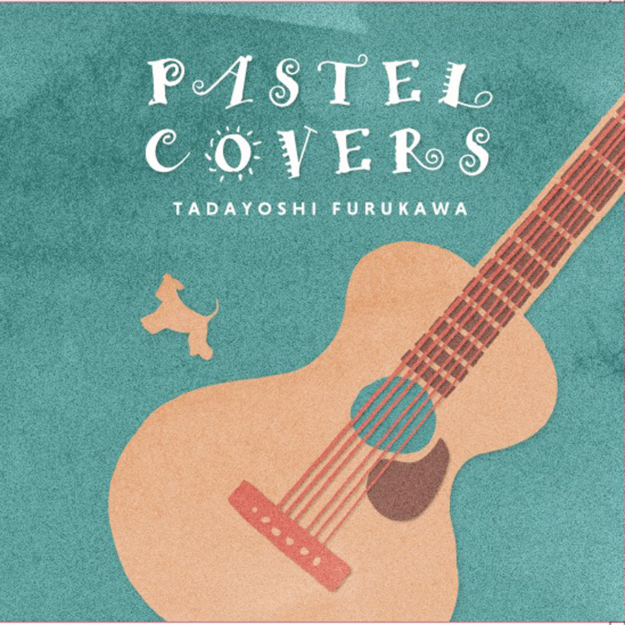 古川忠義:PASTEL COVERS・CD&TAB譜セット